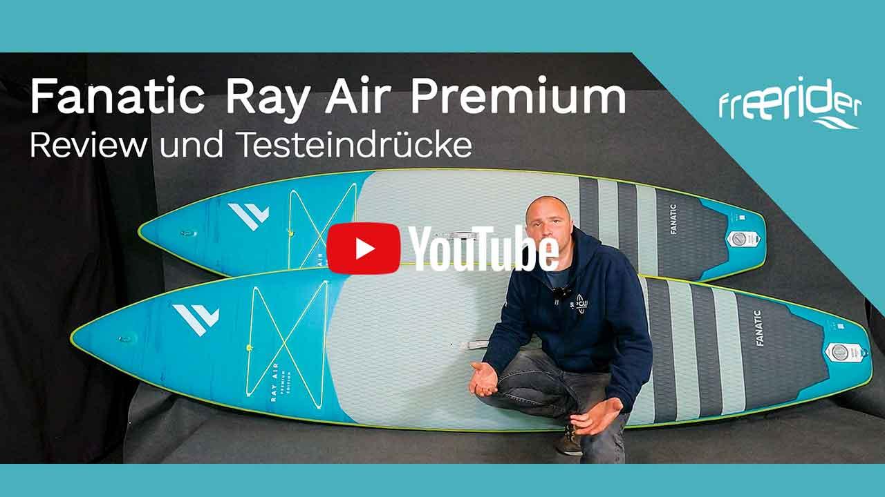 Fanatic Ray Air Premium 11.6 und 12.6 - Review und Testeindrücke