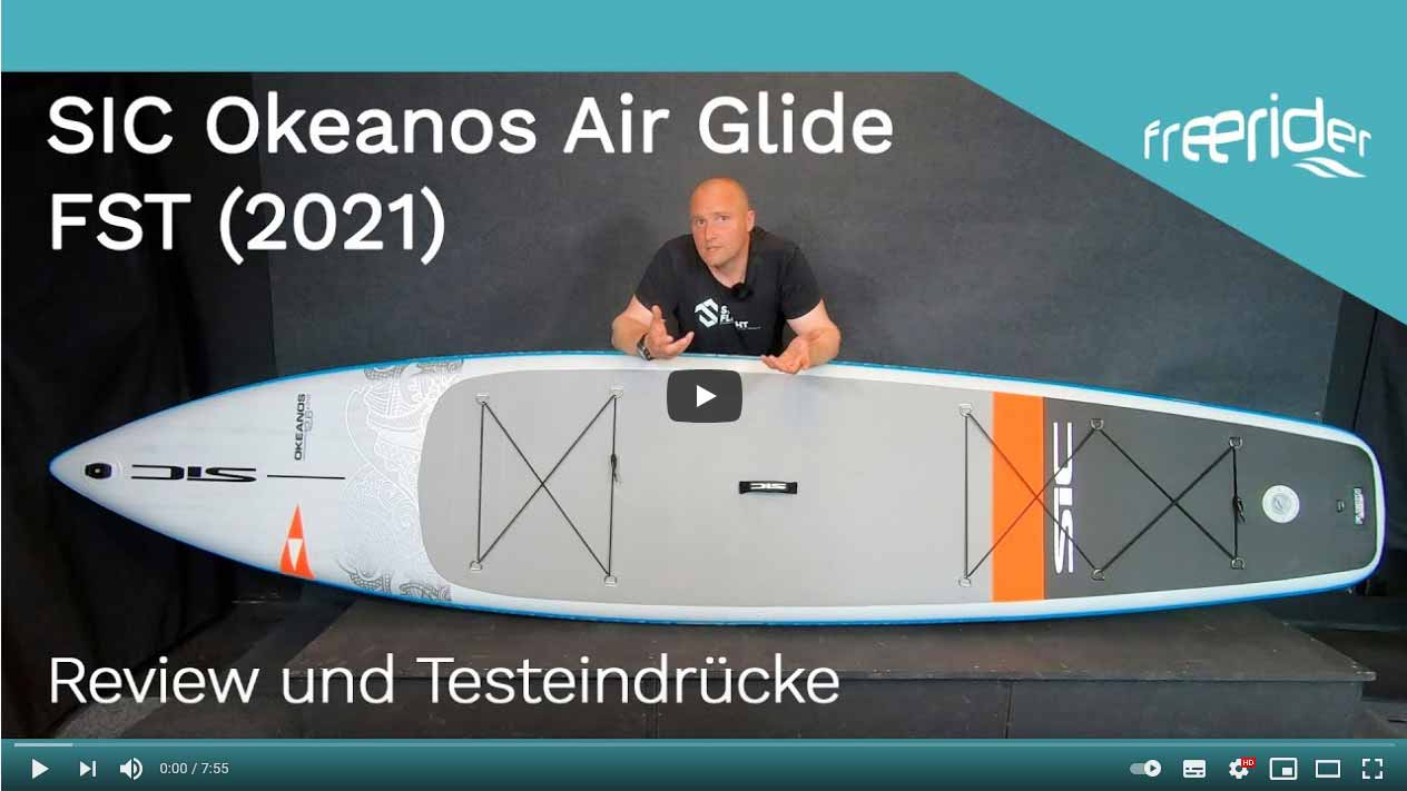 SIC Okeanos Air Glide FST 2021 SUP Board - Review und Testeindrücke