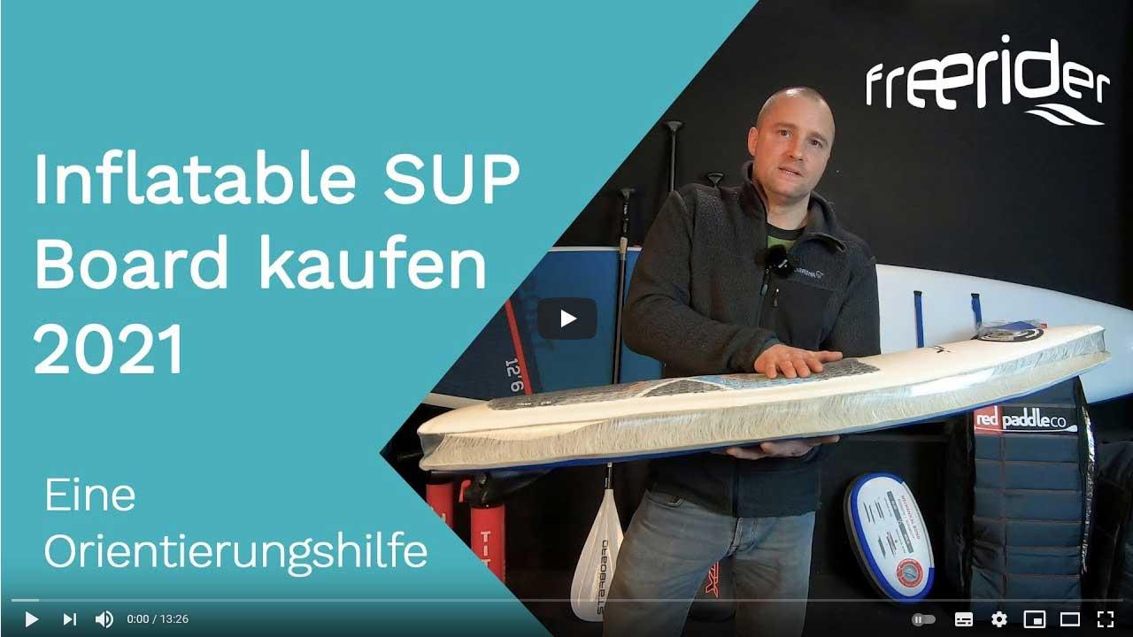 inflatbale Sup Board kaufen 2021 - eine Orientierungshilfe